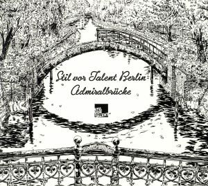 VARIOUS - Stil Vor Talent Berlin: Admiralbrucke