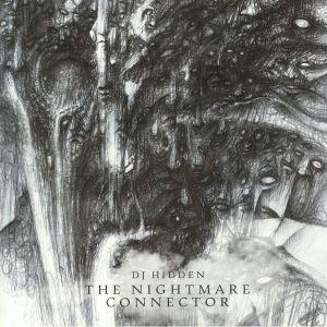 DJ HIDDEN - The Nightmare Connector