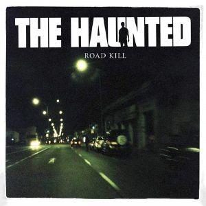 HAUNTED, The - Road Kill