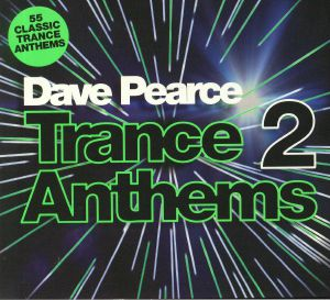 PEARCE, Dave/VARIOUS - Trance Anthems 2