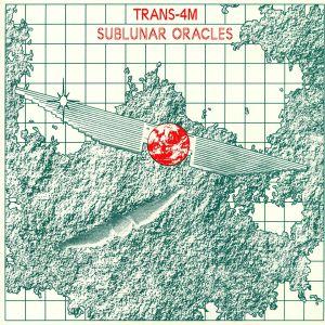 TRANS 4M - Sublunar Oracles