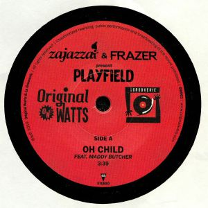 ZAJAZZA/FRASER presents PLAYFIELD feat MADDY BUTCHER - Oh Child