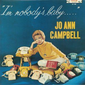 CAMPBELL, Jo Ann - I'm Nobody's Baby