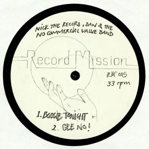 NICK THE RECORD/DAN & THE NO COMMERCIAL VALUE BAND - Record Mission 5
