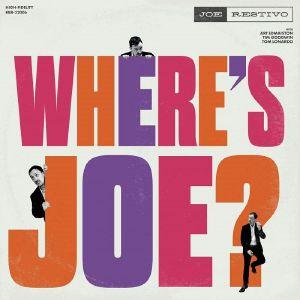 RESTIVO, Joe - Where's Joe?