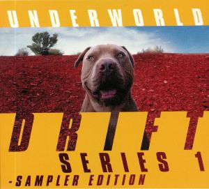 UNDERWORLD - Drift Songs
