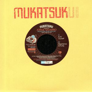 MUKATSUKU presents JORGE NAVARRO - First Time On 45: Argentina Funk Special