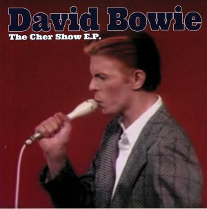 BOWIE, David - The Cher Show EP