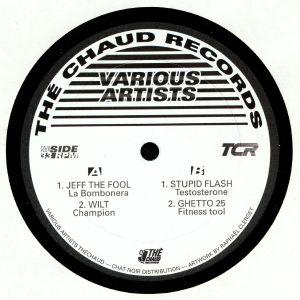 JEFF THE FOOL/WILT/STUPID FLASH/GHETTO 25 - The Chaud V/A 001