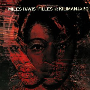 DAVIS, Miles - Filles De Kilimanjaro (reissue)