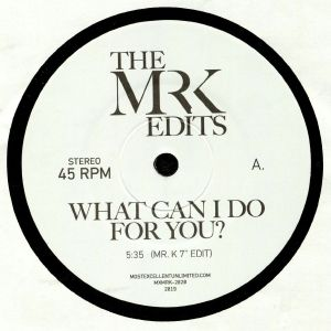 MR K - What Can I Do For You?