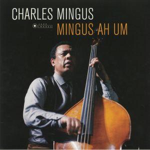 MINGUS, Charles - Mingus Ah Um (Deluxe Edition) (reissue)