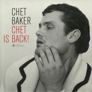 BAKER, Chet - Chet Is Back! (Deluxe Edition) (reissue)