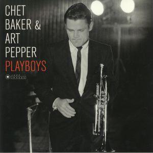 BAKER, Chet/ART PEPPER - Playboys (Deluxe Edition) (reissue)