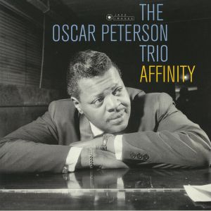 OSCAR PETERSON TRIO, The - Affinity (Deluxe Edition) (reissue)