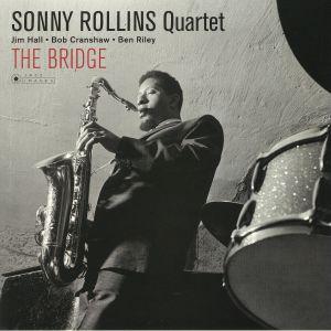 SONNY ROLLINS QUARTET - The Bridge (Deluxe Edition) (reissue)