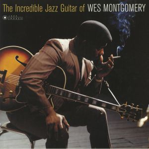 MONTGOMERY, Wes - The Incredible Jazz Guitar