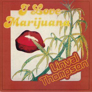 THOMPSON, Linval - I Love Marijuana
