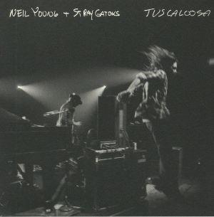 YOUNG, Neil/THE STRAY GATORS - Tuscaloosa: Live