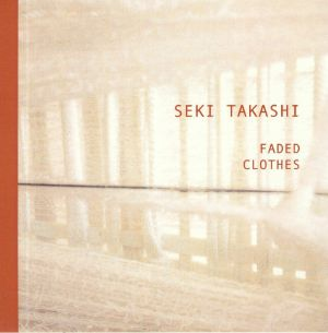 TAKASHI, Seki - Faded Clothes