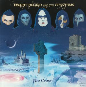 DELIRIO, Freddy/THE PHANTOMS - The Cross