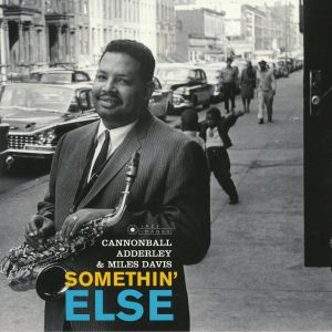 ADDERLEY, Cannonball/MILES DAVIS - Somethin' Else (Deluxe Edition) (reissue)
