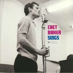 BAKER, Chet - Sings (Deluxe Edition) (reissue)
