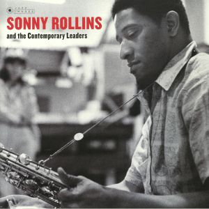 ROLLINS, Sonny - Sonny Rollins & The Contemporary Leaders (Deluxe Edition) (reissue)