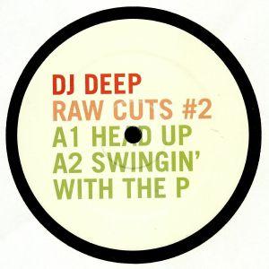 DJ DEEP - Raw Cuts #2