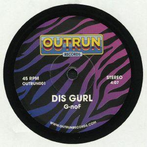 G NOF - Dis Gurl