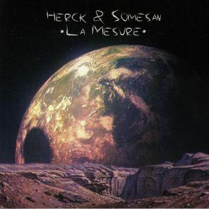 HERCK/SOMESAN - La Mesure
