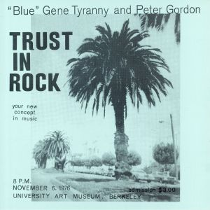 BLUE aka GENE TYRANNY/PETER GORDON - Trust In Rock