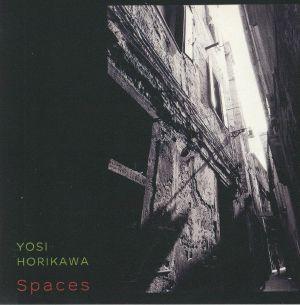 HORIKAWA, Yosi - Spaces