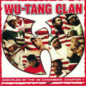 WU TANG CLAN - Disciples Of The 36 Chambers: Chapter 1: Live (remastered)