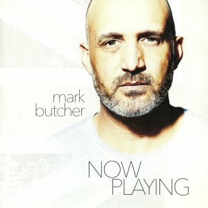BUTCHER, Mark - Now Playing
