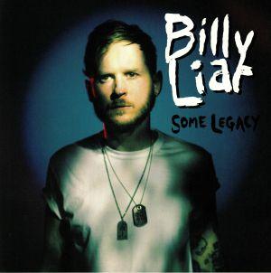 BILLY LIAR - Some Legacy