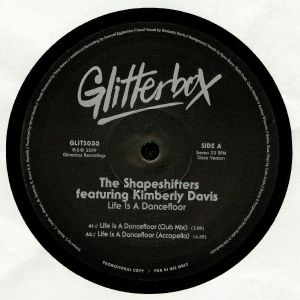 SHAPESHIFTERS, The feat KIMBERLY DAVIS - Life Is A Dancefloor