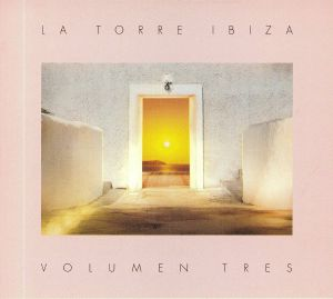 VARIOUS - La Torre Ibiza: Volumen Tres
