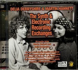 DERBYSHIRE, Delia/MARTIN HANNETT - The Synth & Electronic Recording Exchanges