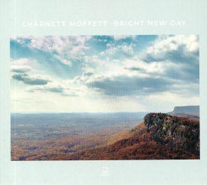 MOFFETT, Charnett - Bright New Day