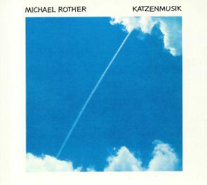 ROTHER, Michael - Katzenmusik (reissue)