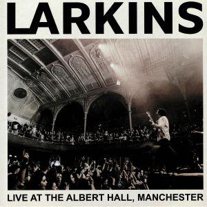 LARKINS - Live At The Albert Hall Manchester