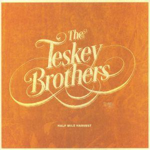 TESKEY BROTHERS, The - Half Mile Harvest (reissue)