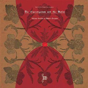 SAMSON, Michel/REBECCA SAMSON - The Claviorganum & The Violin