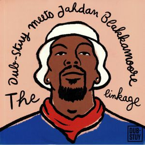 DUB STUY meets JAHDAN BLAKKAMOORE - The Linkage