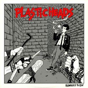 PLASTICHEADS - Nowhere To Run