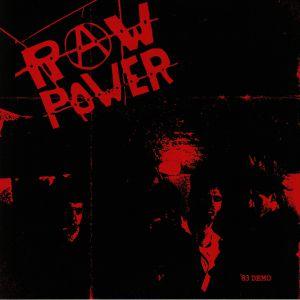 RAW POWER - 83 Demo (reissue)