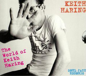 HARING, Keith/VARIOUS - The World Of Keith Haring