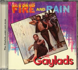 GAYLADS, The - Fire & Rain