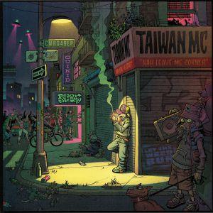 TAIWAN MC - Nah Leave Me Corner EP